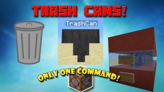 Minecraft: Trash Cans Only One Command