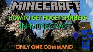 Minecraft: Fidget Spinners 2 Only One Command