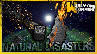 Minecraft: Natural Disasters Only One Command
