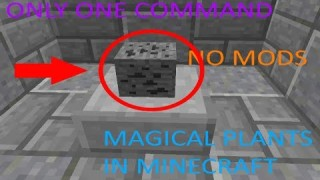 Minecraft: Magical Plants Only One Command