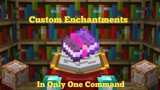 Minecraft: Custom Enchantments Only One Command