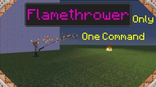 Minecraft: Flamethrower Only One Command