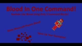 Minecraft: Blood v2 Only One Command
