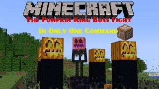 Minecraft: The Pumpkin Boss Only One Command