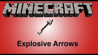 Minecraft: Exploding Arrows Only One Command