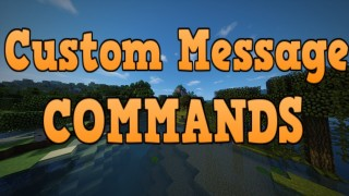 Minecraft: Custom Messages Only One Command