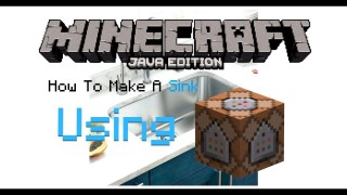 Minecraft: How to Make a Sink Only One Command